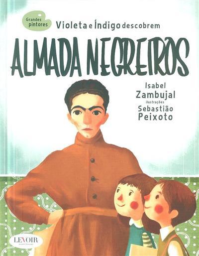 Violeta e Índigo descobrem Almada Negreiros (Isabel Zambujal)