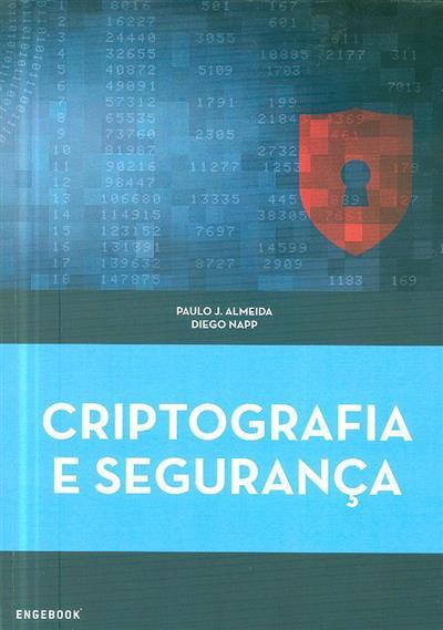 Criptografia e segurança (Paulo J. Almeida, Diego Napp)