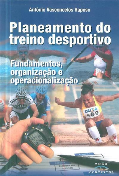 Planeamento do treino desportivo (António Vasconcelos Raposo)