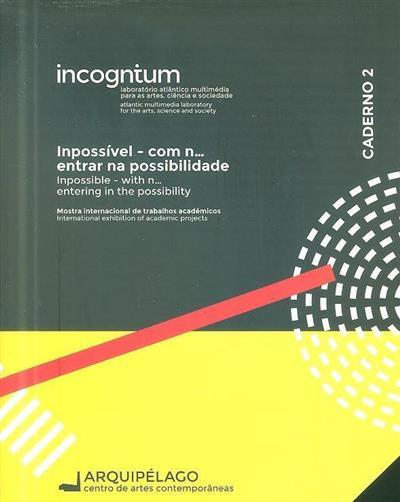 Inpossível com n... (coord. e textos Fátima Marques Ferreira)