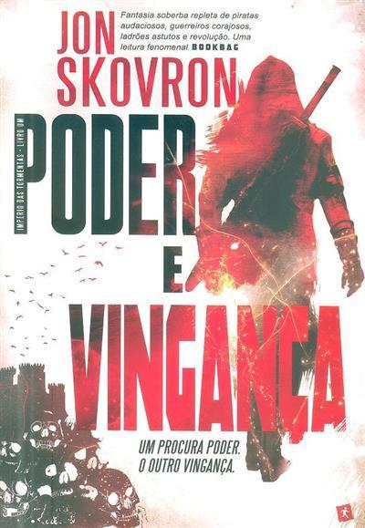 Poder e vingança (Jon Skovron)
