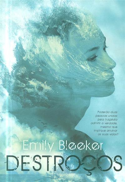 Destroços (Emily Bleeker)