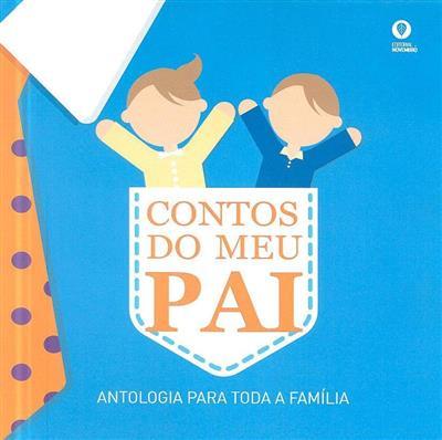 Contos do meu pai (Albertina Fernandes... [et al.])