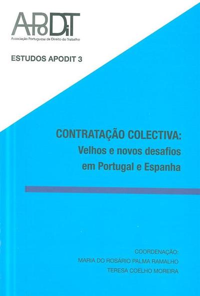 Contratação coletiva (I Encontro Ibérico da Secção Europeia de Jovens da Sociedade Internacional de Direito do Trabalho e da Segurança Social)