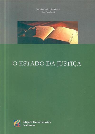 O estado da justiça (org. António Cândido de Oliveira, César Pires)