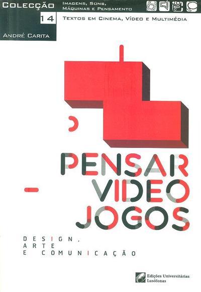 Pensar videojogos (André Carita)