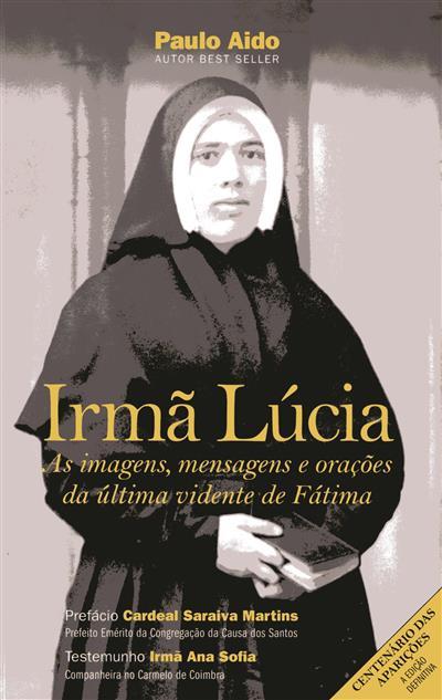 Irmã Lúcia (Paulo Aido)
