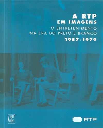 A RTP em imagens (coord. Hilário Lopes)