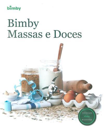 Bimby massas e doces (Vorwerk Portugal)