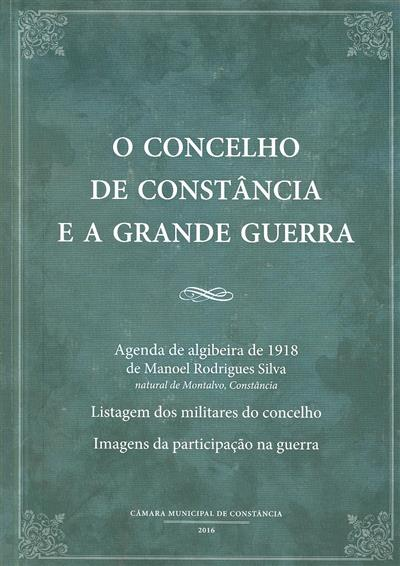 O Concelho de Constância e a Grande Guerra (Manoel Rodrigues Silva)