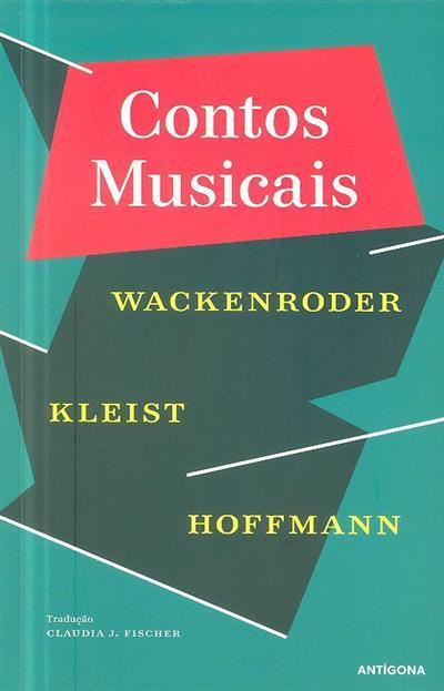 Contos musicais (Wackenroder, Kleist, Hoffmann)