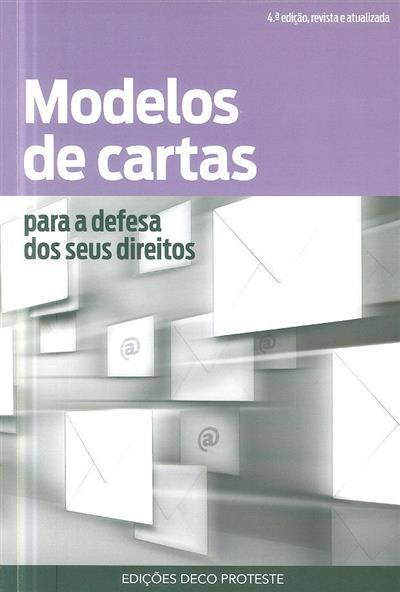 Modelos de cartas para a defesa dos seus direitos (colab. Sandra Justino, Nuno Rico)
