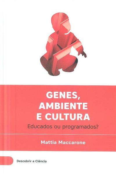 Genes, ambiente e cultura (Mattia Maccarone)