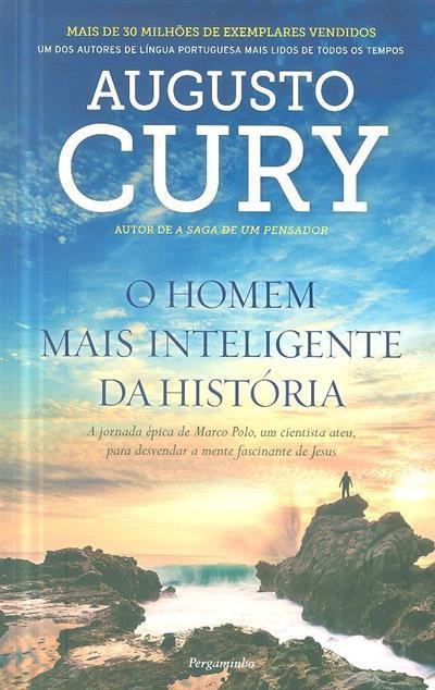 O homem mais inteligente da história (Augusto Cury)