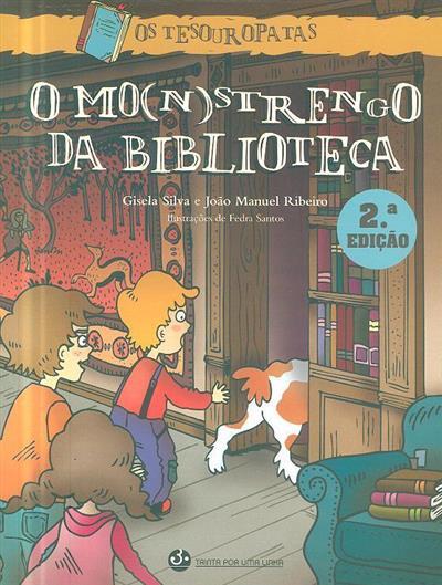 O mo(n)strengo da biblioteca (Gisela Silva, João Manuel Ribeiro)