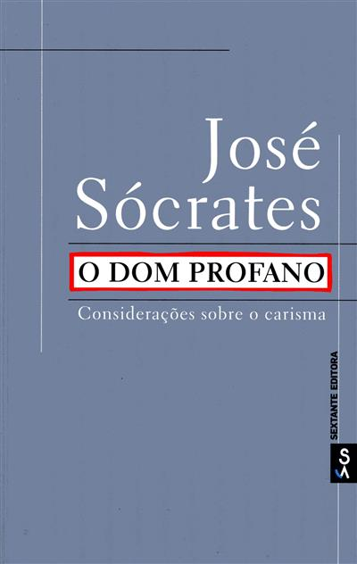 O dom profano (José Socrates)