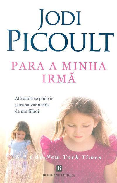 Para a minha irmã (Jodi Picoult)