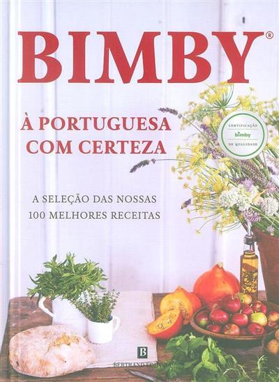 Bimby, à portuguesa com certeza (textos Catarina Passos)