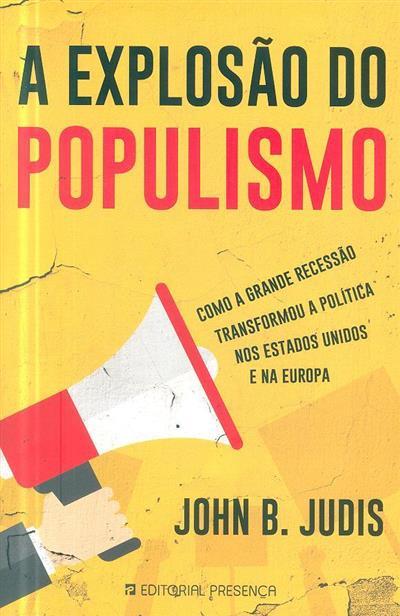 A explosão do populismo (John B. Judis)