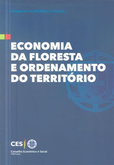 """Economia da floresta e ordenamento do território (Seminário """"Economia..."""")"""