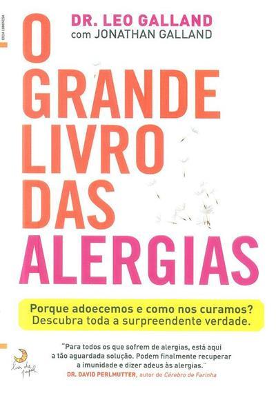 O grande livro das alergias (Leo Galland, Jonathan Galland)