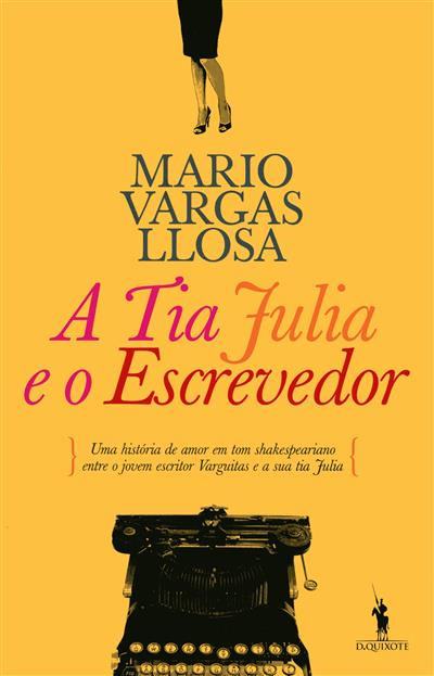 A tia Júlia e o escrevedor (Mário Vargas Llosa)