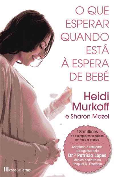 O que esperar quando está à espera de bébé (Heidi Murkoff, Sharon Mazel)