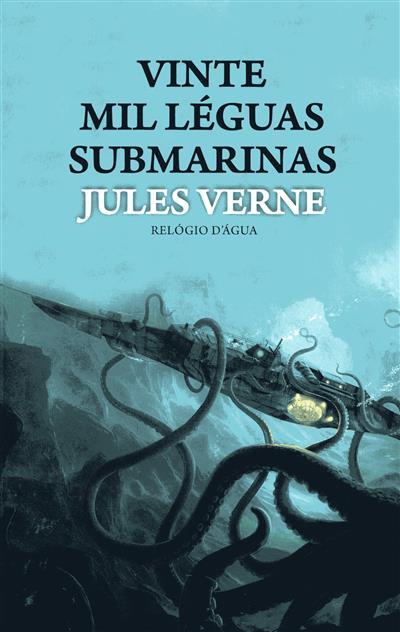 Vinte mil léguas submarinas (Júlio Verne)