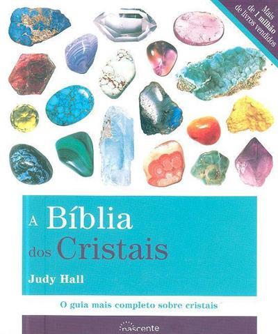 A bíblia dos cristais (Judy Hall)