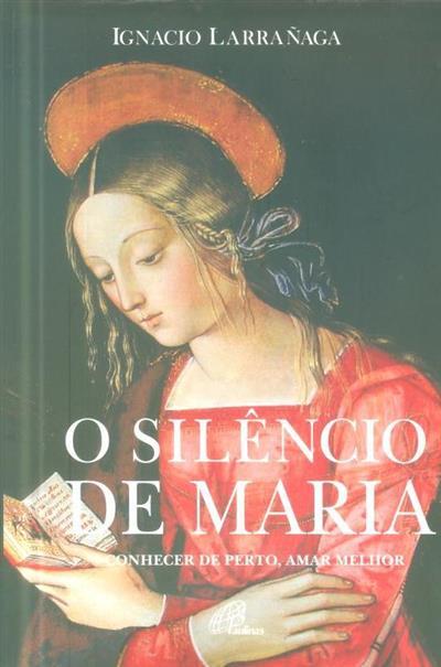 O silêncio de Maria (Ignacio Larrañaga)