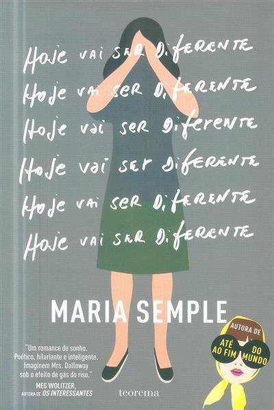 Hoje vai ser diferente (Maria Semple)