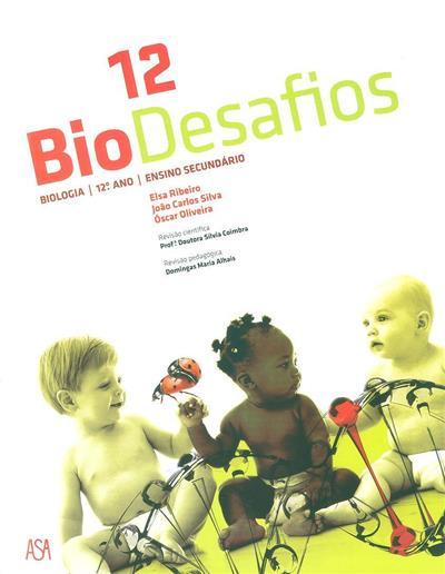 Biodesafios (Elsa Ribeiro, João Carlos Silva, Óscar Oliveira)