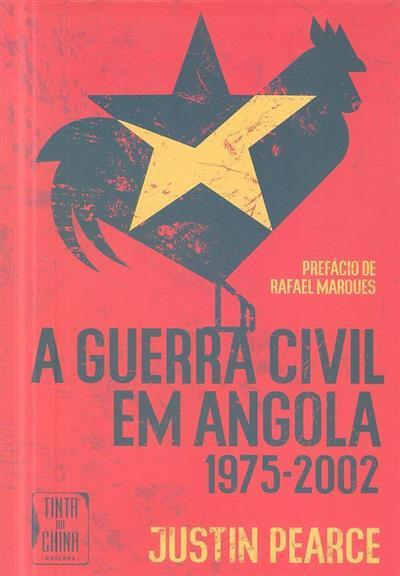 A guerra civil em Angola, 1975-2002 (Justin Pearce)