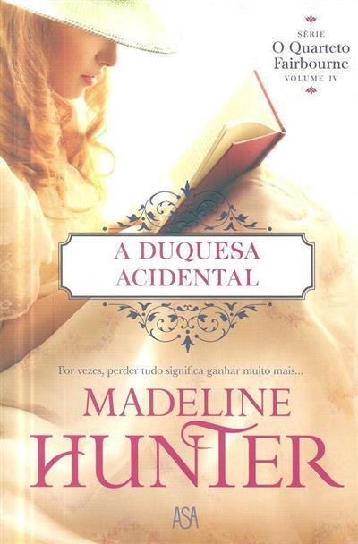 A duquesa acidental (Madeline Hunter)