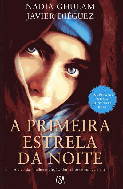 A primeira estrela da noite (Nadia Ghulam, Javier Diéguez)