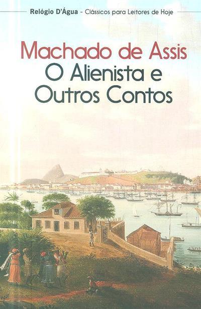 O alienista e outros contos (Machado de Assis)