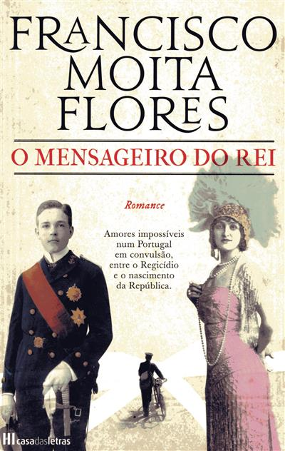 O mensageiro do rei (Francisco Moita Flores)