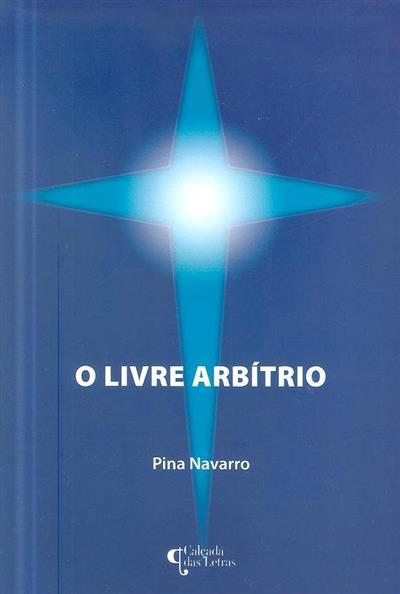O livre arbítrio (Pina Navarro)