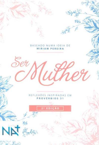 Ser mulher (Miriam Pereira... [et al.])
