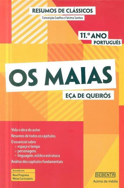 Os Maias (Conceição Coelho, Fátima Santos)