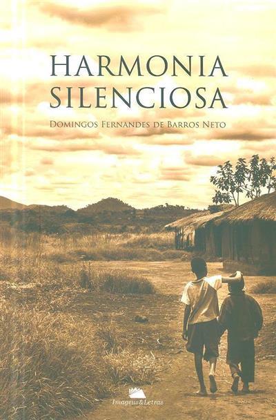 Harmonia silenciosa (Domingos Fernandes de Barros Neto)