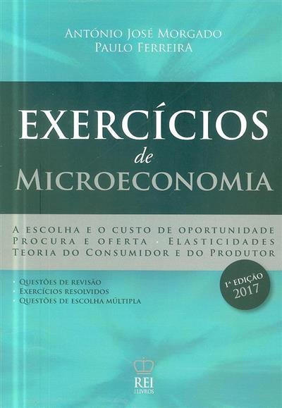 Exercícios de microeconomia (António José Morgado, Paulo Ferreira)