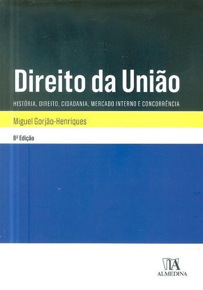 Direito da União (Miguel Gorjão-Henriques)