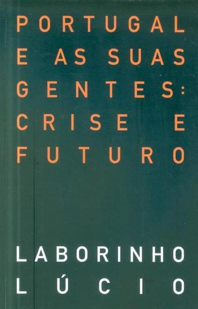 Portugal e as suas gentes (Álvaro Laborinho Lúcio)