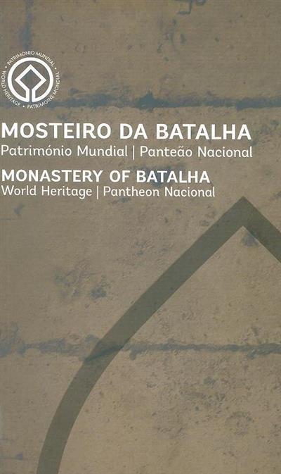 Mosteiro da Batalha (textos Pedro Redol, Joaquim Ruivo)