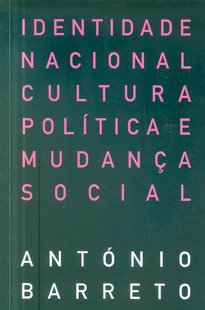 Identidade nacional, cultura, política e mudança social (texto e fot. António Barreto)