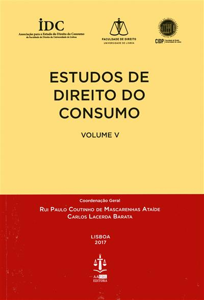 Estudos de direito do consumo (coord. Rui Paulo Coutinho de Mascarenhas Ataíde, Carlos Lacerda Barata)
