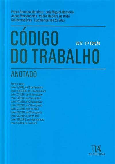 Código do trabalho anotado (Pedro Romano Martinez... [et al.])