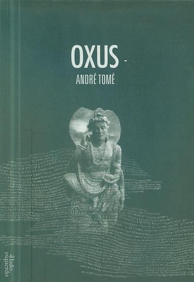 Oxus (André Tomé)