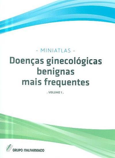 Doenças ginecológicas benignas mais frequentes (Luis Raúl Lépori)